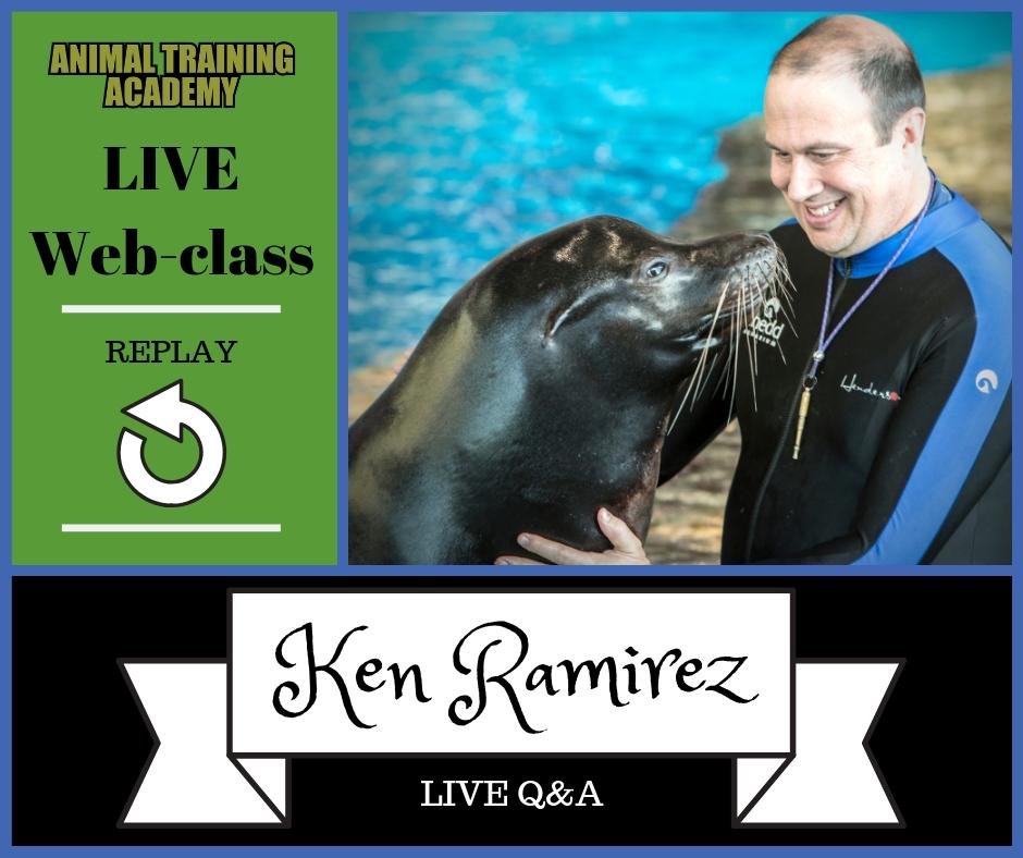 Ken Ramirez LIVE Q&A