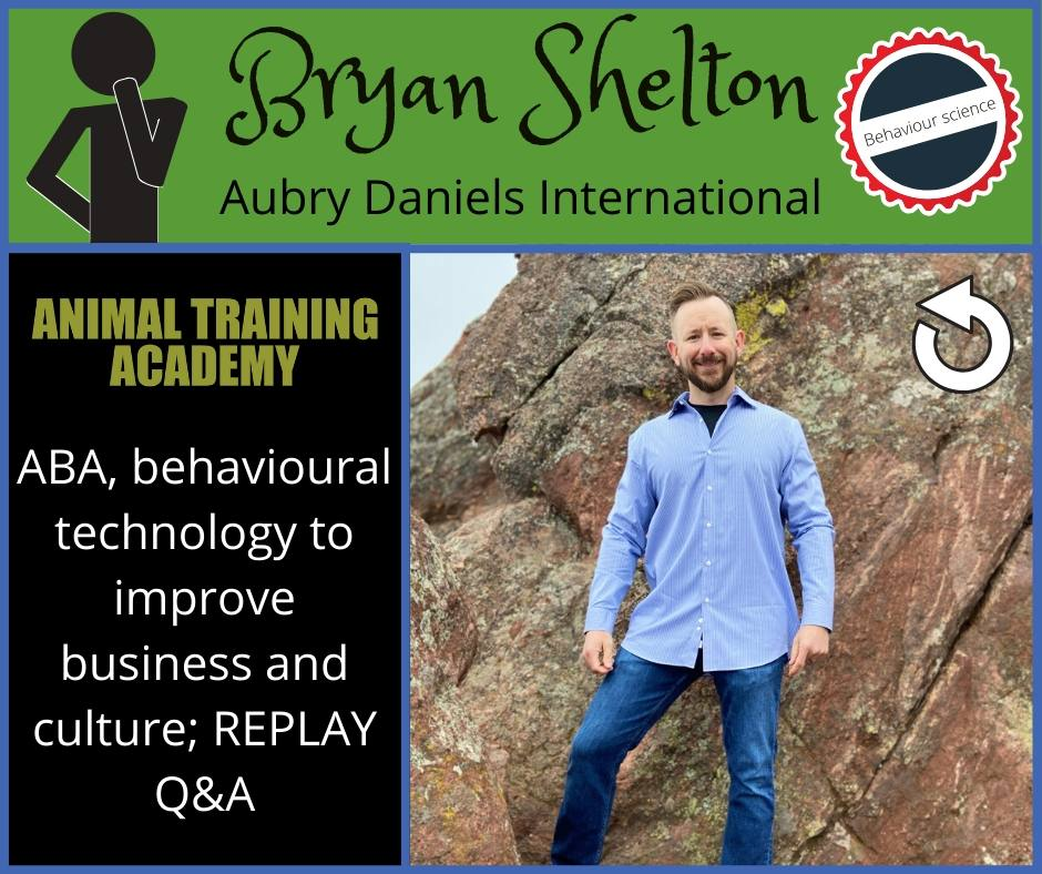 ABA, behavioral technology to improve business and culture; LIVE Q&A with Bryan Shelton [Aubrey Daniels International]