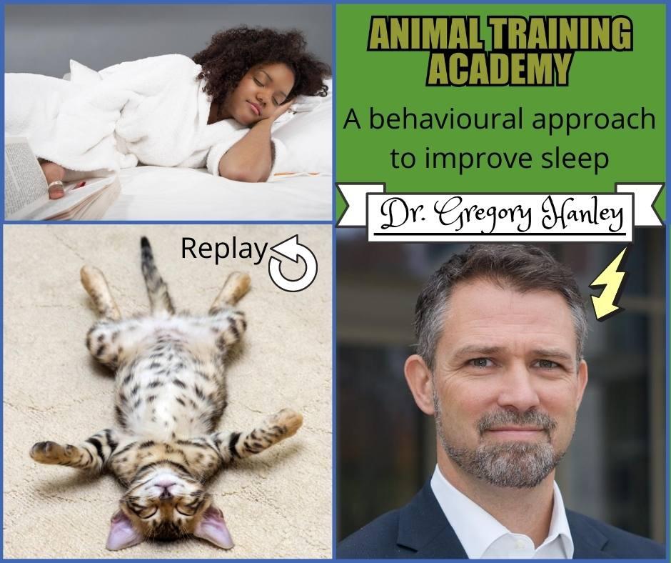 A behavioural approachto Improve Sleep [Dr Gregory Hanley]