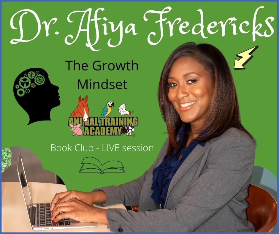 Growth Mindset [Book Club] – Dr Afiya Fredericks