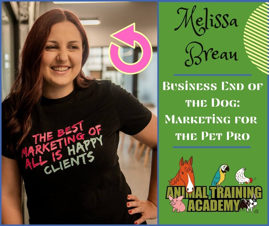 Business End of the Dog: Marketing for the Pet Pro